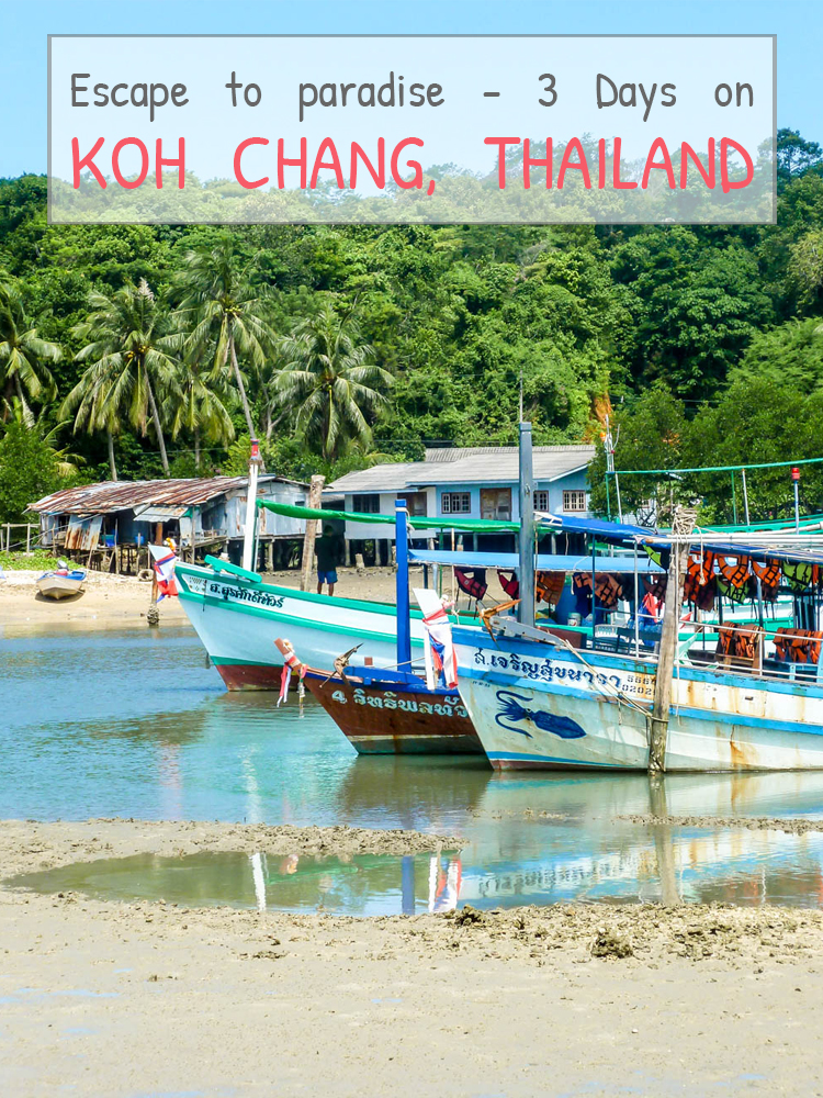 ESCAPE TO PARADISE: 3 DAYS ON KOH CHANG, THAILAND
