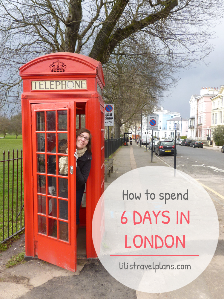 How to spend 6 days in London – sights and practical tips