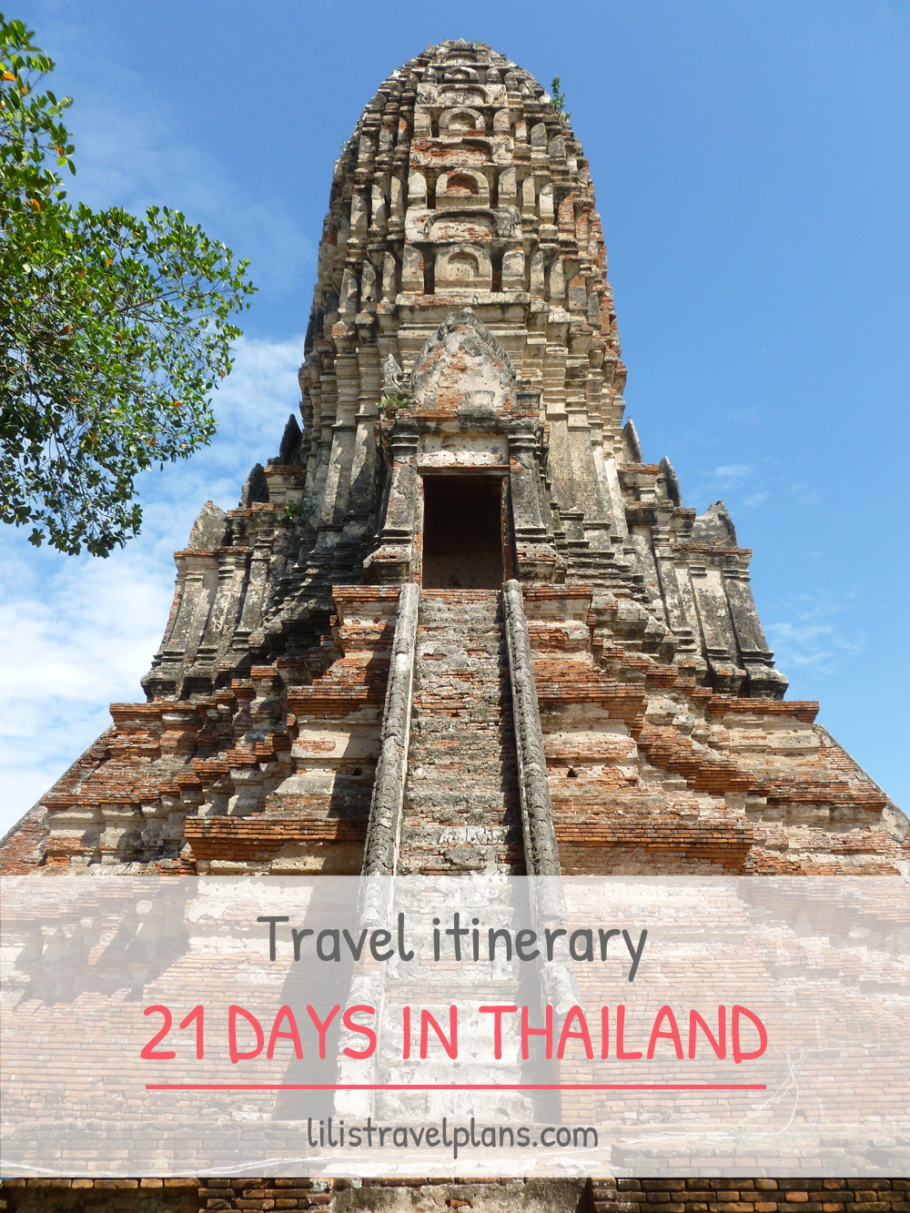 THREE WEEK ITINERARY THAILAND