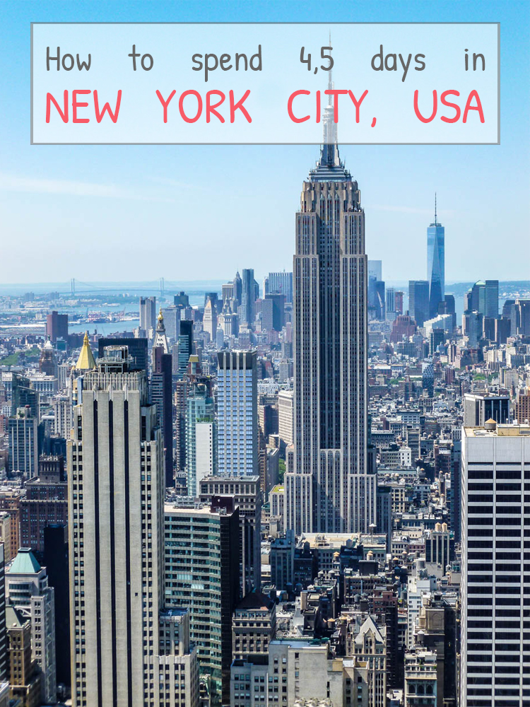 IT'S UP TO YOU NEW YORK, NEW YORK – How to spend 4,5 days in the Big Apple