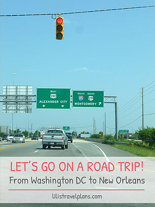LET'S GO ON A ROAD TRIP! From Washington DC to New Orleans in 2 weeks