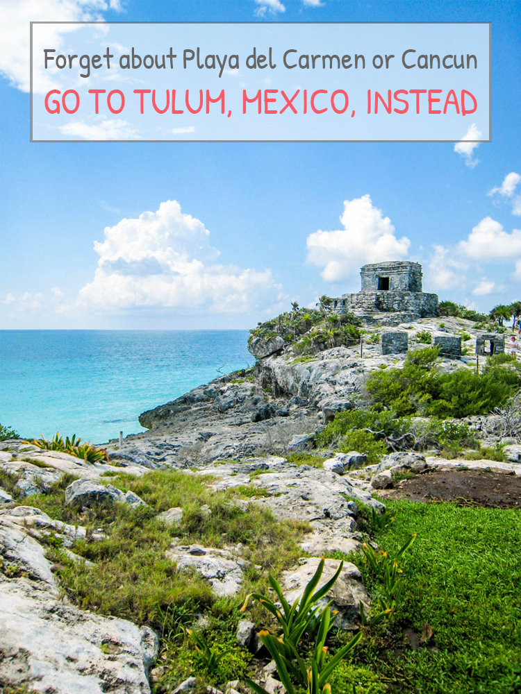 FORGET ABOUT PLAYA DEL CARMEN OR CANCUN, GO TO TULUM (MEXICO) INSTEAD!