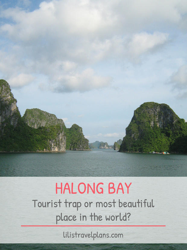HALONG BAY: TOURIST TRAP OR MOST BEAUTIFUL PLACE IN THE WORLD?