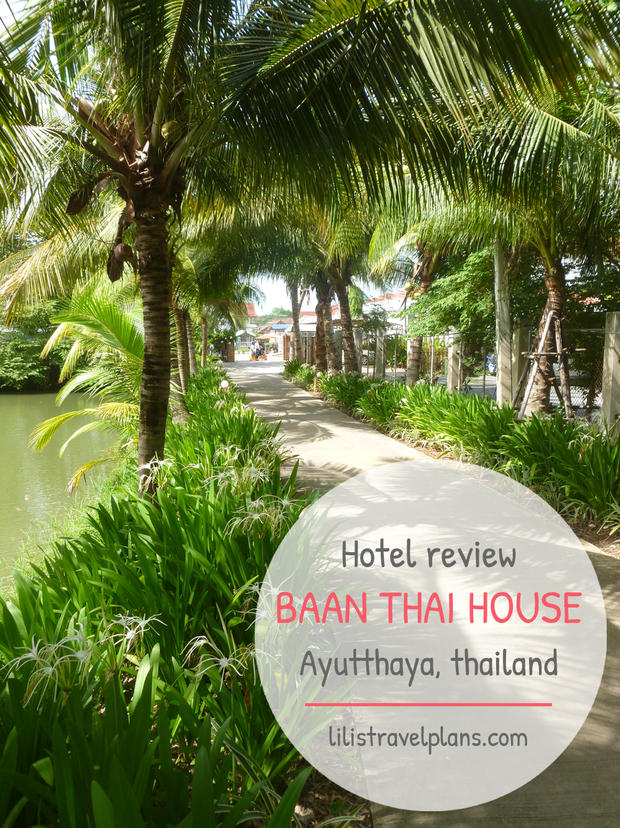 HOTEL REVIEW: BAAN THAI HOUSE, AYUTTHAYA, THAILAND