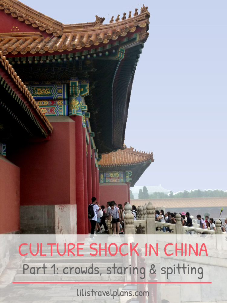 Surviving culture shock in China – Part 1: the crowds, the shameless staring and the spitting | www.lilistravelplans.com