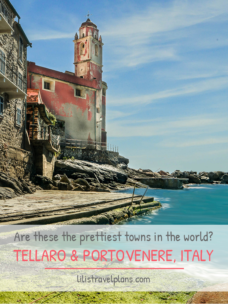 A day in Tellaro and Portovenere, Ligurian Coast, Italy – Are these the prettiest towns in the world?