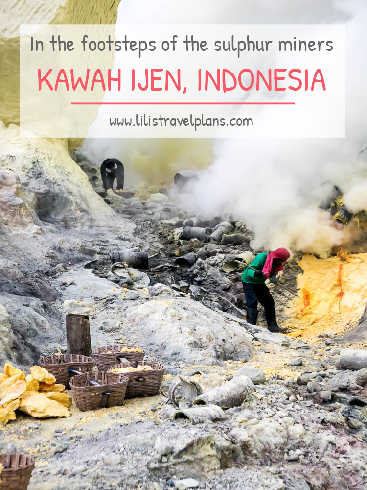 IN THE FOOTSTEPS OF THE SULPHUR MINERS – Visiting the sulphur mine of Kawah Ijen, Java, Indonesia thumbnail