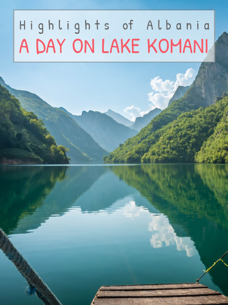 HIGHLIGHTS OF ALBANIA – A day at Lake Komani thumbnail
